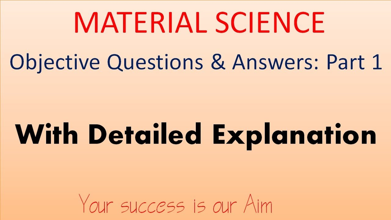 Material Science Objective Questions And Answers Part 1, Mechanical  Engineering mcq