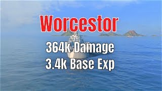 Worcestor T10 US Cruiser | 364k Damage, 3.4k Base Exp | World of Warships