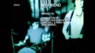 Josh Gabriel Pres. Winter Kills - My Friend (Radio Edit)