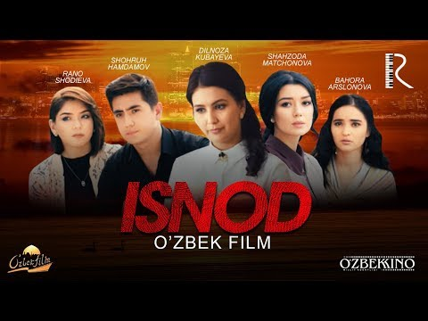Isnod (o'zbek Film)   Иснод (узбекфильм) 2017