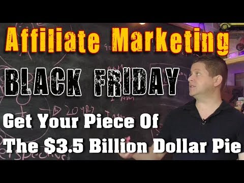 Black Friday – Make Money With Affiliate Marketing And Holiday Sales