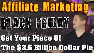 Black Friday - Make Money With Affiliate Marketing And Holiday Sales