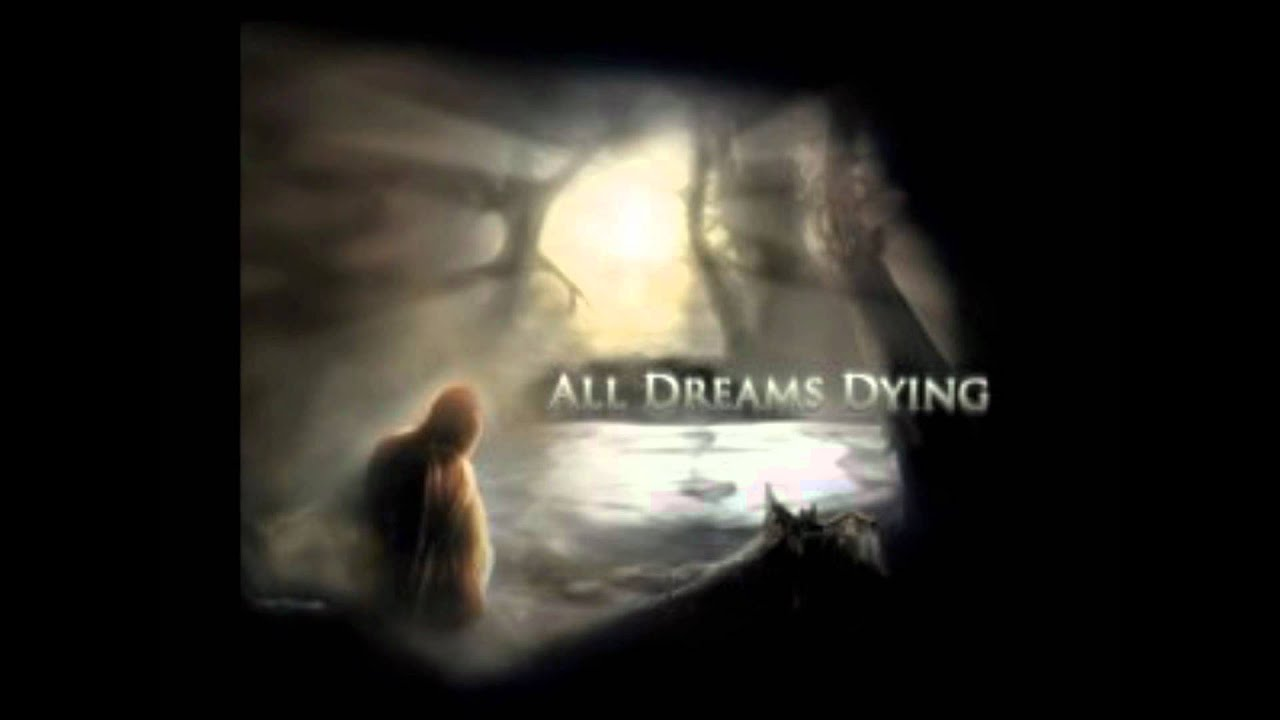 What dreams dying 65