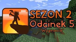 """Kanciasta Codzienność - Sezon 2 - Odcinek 5 - """"Wyprawa"""""""