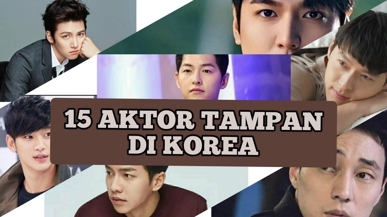 15 AKTOR TAMPAN DI KOREA - YouTube