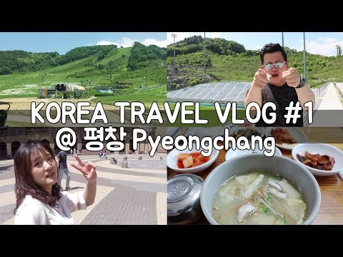 KOREA TRAVEL VLOG | #1. @Pyeongchang / Hoontamin