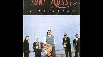 Toni Rossi & Sinitaivas -  Katseet kertovat.