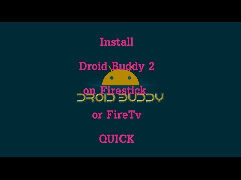 Droid Buddy 2 Installed on Fire Stick