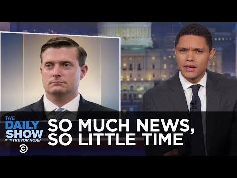So Much News, So Little Time – Russia Hacks Voter Rolls & Rob Porter Resigns: The Daily Show