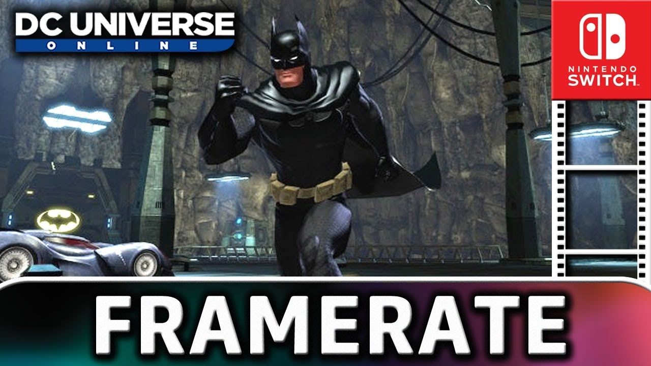 DC Universe Online | Frame Rate TEST on Nintendo Switch