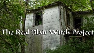 The Real Blair Witch Project