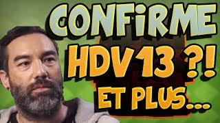 HDV13 Confirmé par DARIAN ? DEUX PROCHAINES MISE A JOUR en 2019 | Clash of Clans
