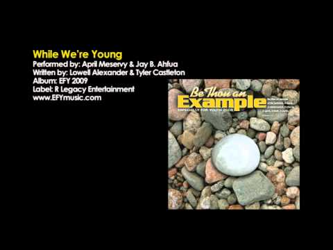 EFY 2009 - While We're Young