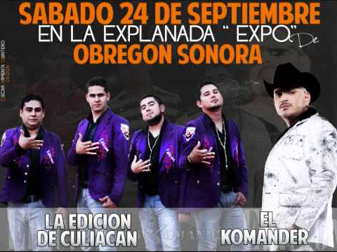 EL KOMANDER Y EDICION 24 DE SEP EN OBREGON SON.