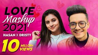 Love Mashup 2021 - Hasan S. Iqbal, Dristy Anam Mp3 Song Download