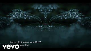 Jessy, DJ Xquizit, OSITO - Reality