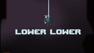 Lower Lower Walkthrough