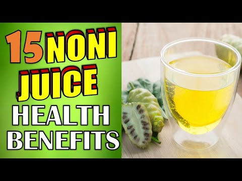 15 Powerful Noni Juice Health Benefits & Side Effects (AMAZING SKIN, WEIGHT LOSS & HAIR BENEFITS)