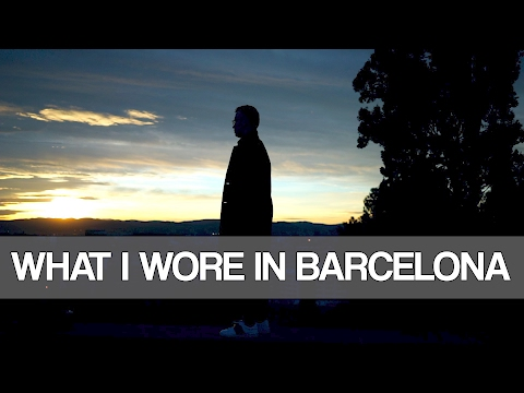 WHAT I WORE IN BARCELONA | Mens Fashion