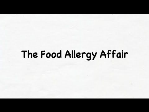 The Food Allergy Affair