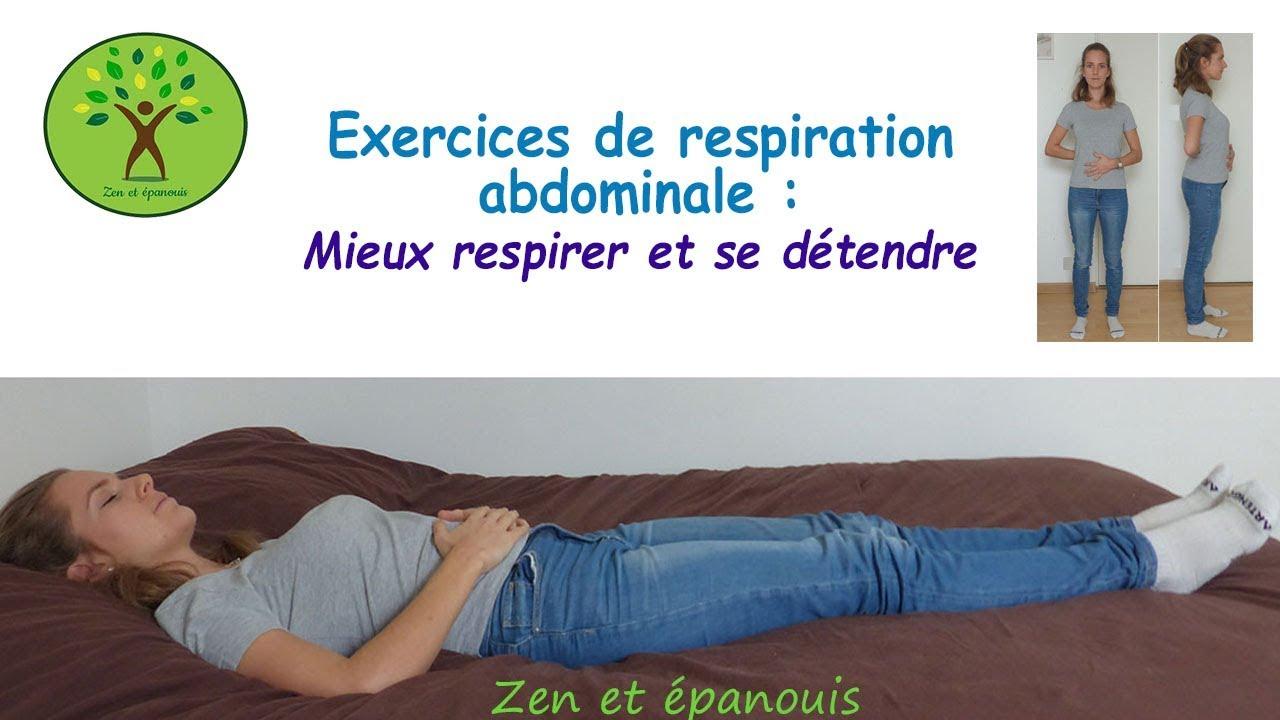Exercices de respiration abdominale pour mieux respirer ...