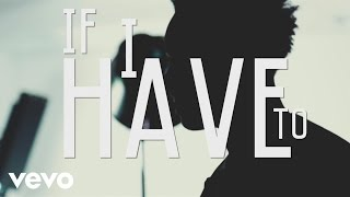 Avery Wilson - If I Have To (Lyric Video)