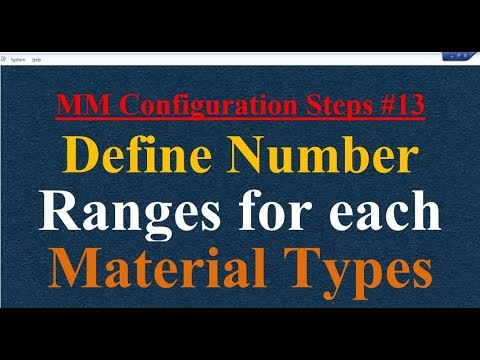 MM Configuration Steps #13 Define Number Ranges For Each Material Types
