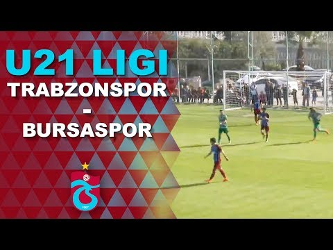 U21 Ligi  [ Trabzonspor - Bursaspor  ]