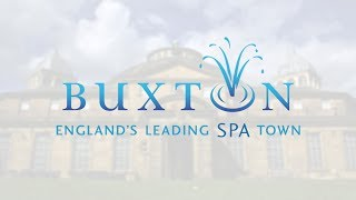 BUXTON | ENGLANDS LEADING SPA TOWN