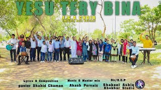 Yesu Tery Bina By FGA Choir II Khokhar Studio II New Masihi Geet