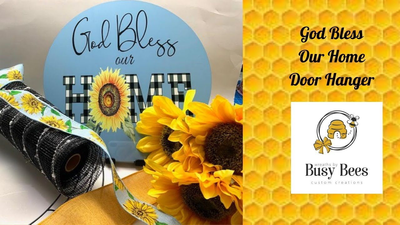 "Learn how to make a ""God Bless our Home"" Door Hanger"