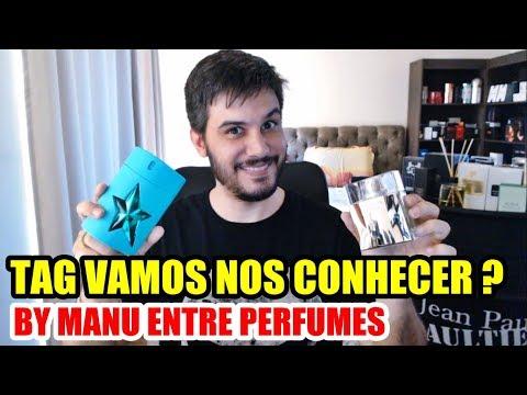 TAG VAMOS NOS CONHECER ? by Manu Entre Perfumes
