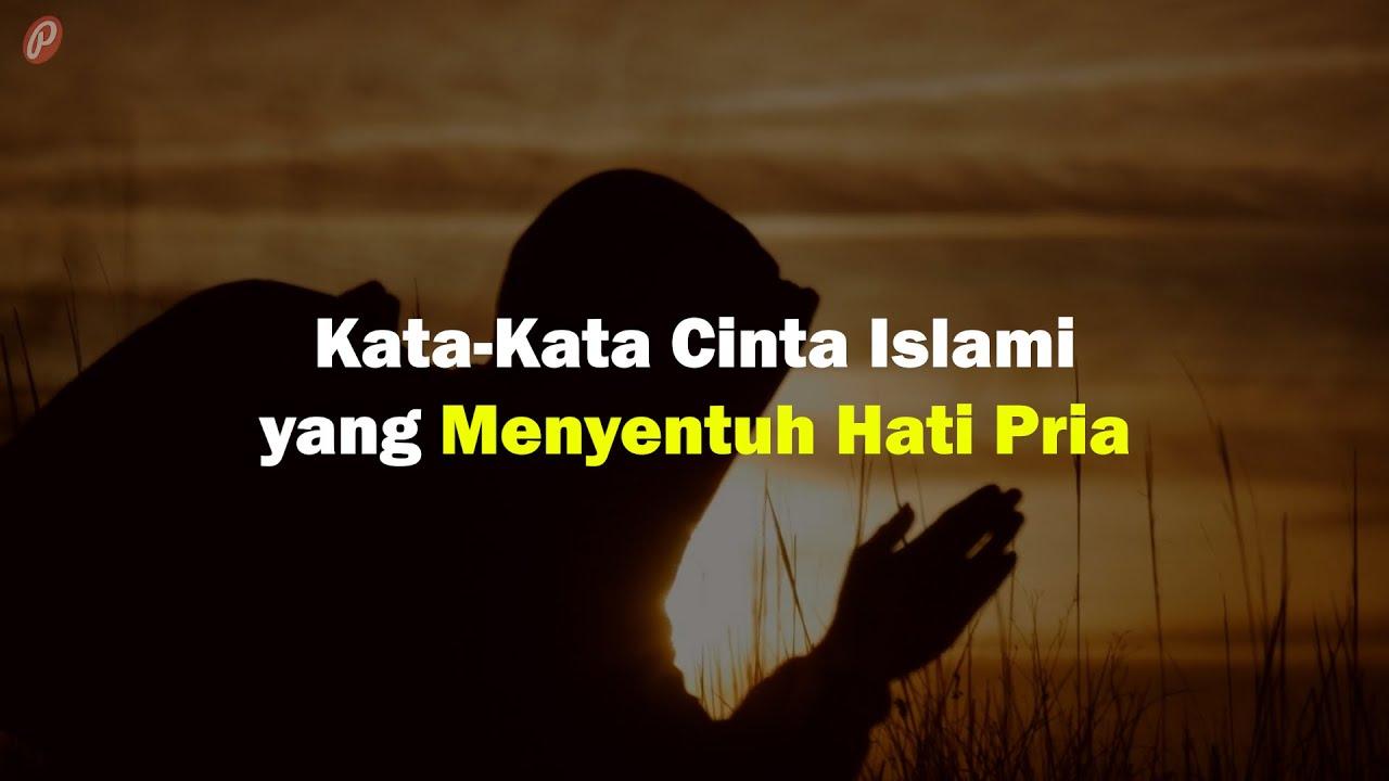 New Kata Kata Cinta Islami Yang Menyentuh Hati Pria Youtube