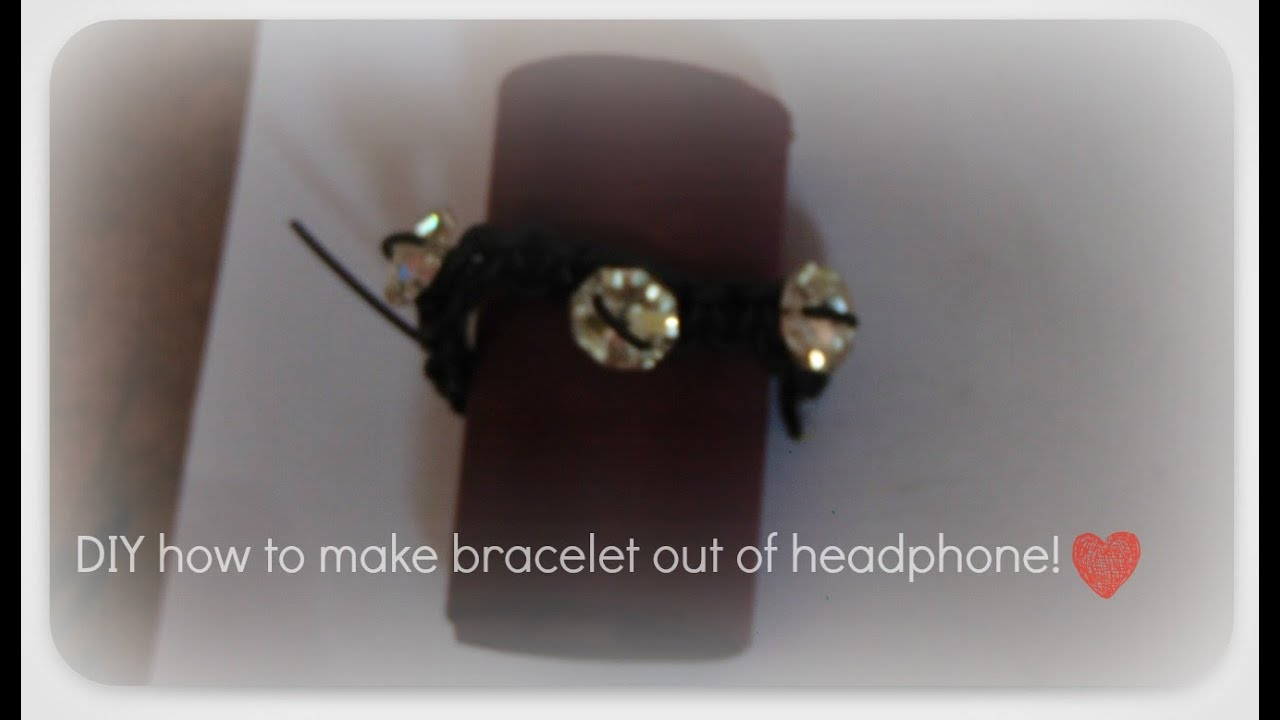 How to make a bracelet from headphones. several types of jewelry made by yourself. Step-by-step instruction 66