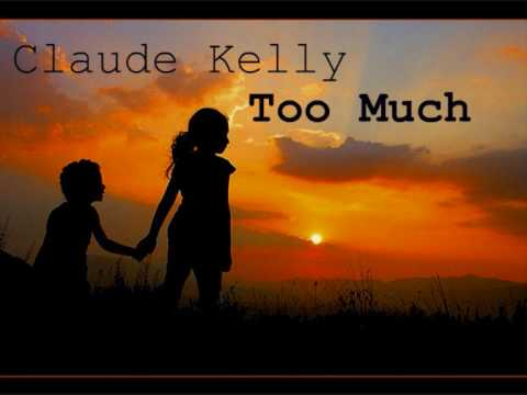 Claude Kelly - Too Much RnB