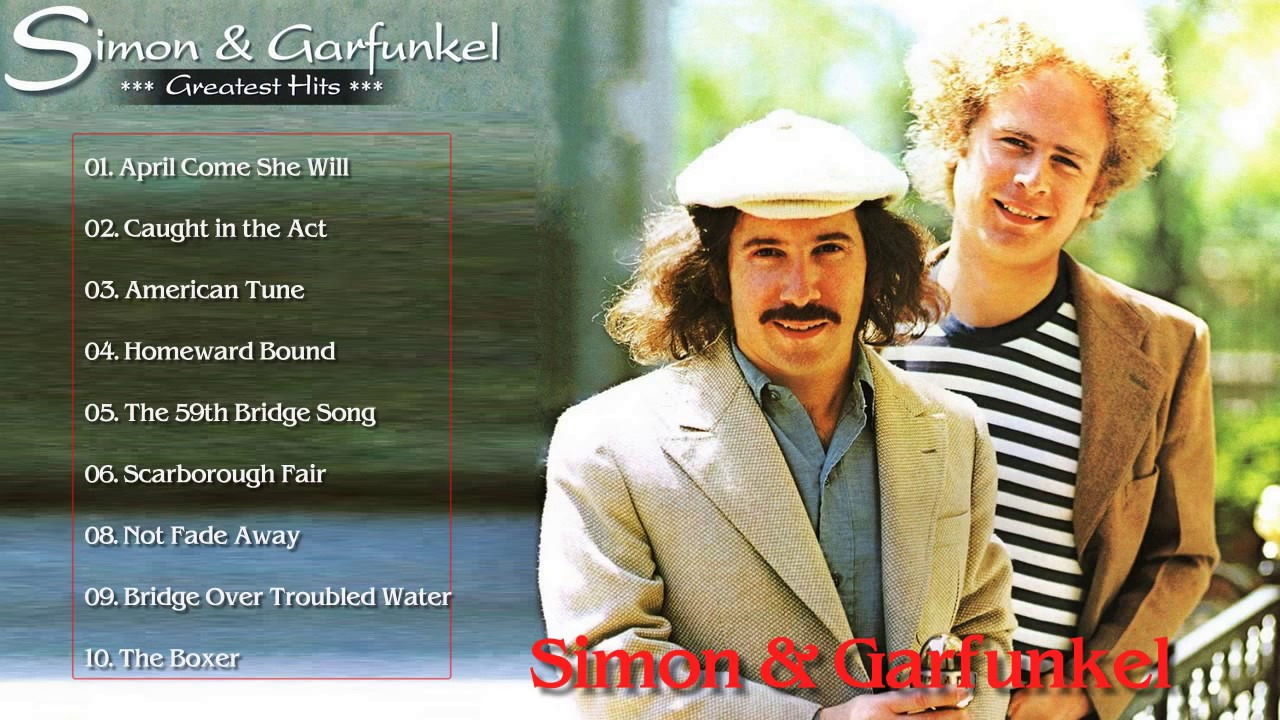 Simon And Garfunkel Greatest Hits Full Album 2017