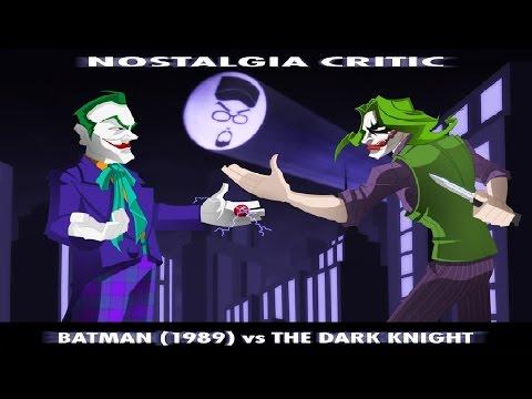Nostalgia Critic: Batman (1989) vs. The Dark Knight