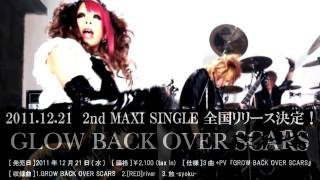 待望の2nd Maxi Single 全国リリース決定! 『GLOW BACK OVER SCARS』 [...