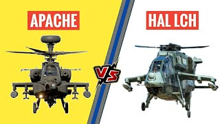 HAL LCH Vs APACHE - HAL LCH Is A Better Attack Helicopter Than Apache?
