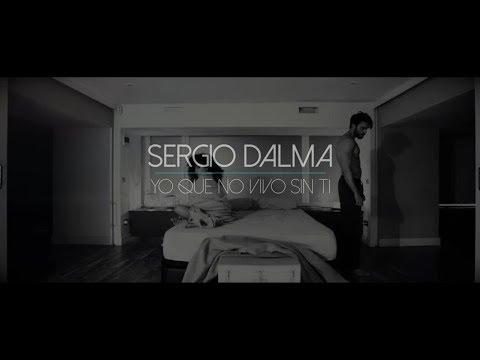Sergio Dalma - Yo que no vivo sin ti (Lyric Video)