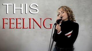 This Feeling - The Chainsmokers ft. Kelsea Ballerini - Jordyn Pollard cover