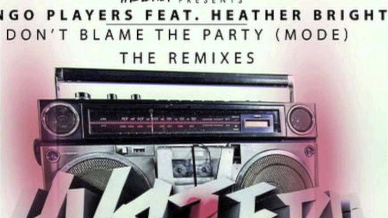 bingo-players-don-t-blame-the-party-mode-firebeatz-remix-bingo-players