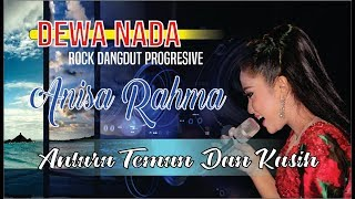 ANtara Teman dan Kasih by Anisa Rahma [OM. DEWA NADA] provista studio