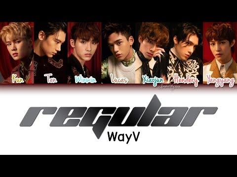 WayV (威神V) - Regular (理所当然) Lyrics [Color Coded/CHN/ROM/ENG]
