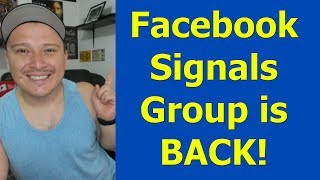 My Facebook Signals Group is BACK! Do you want to join?