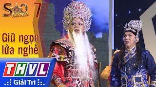 THVL | Sao nối ngôi Mùa 3 - Tập 7[2]: Trích đoạn San Hậu - Hoàng Hải