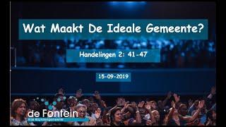 John Boekhout | Preek | Wat maakt een ideale gemeente? | Handelingen 2:41-47 | VBG de Fontein