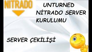 NİTRADODA UNTURNED SERVER KURULUMU VE ÇEKİLİŞİ
