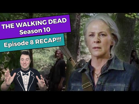 The Walking Dead: Season 10 - Episode 8 RECAP!!!