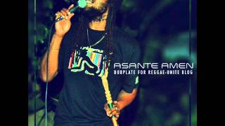 Asante Amen-Only Rastafari (Babatunde Riddim)-Dubplate for Reggae-Unite Blog (Octobre-2015).